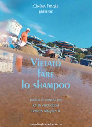 Vietato fare lo shampoo