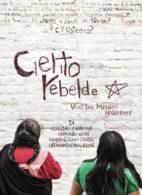 Cielito rebelde: voces del México que resiste